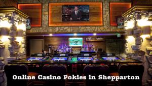 Online Casino Pokies in Shepparton