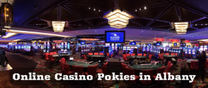 Online Casino Pokies in Albany