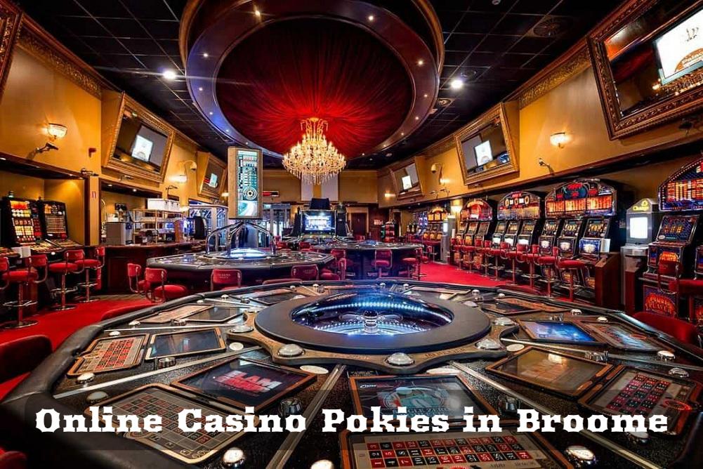 Online Casino Pokies in Broome